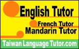English tutor, French Tutor, Mandarin tutor